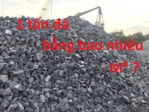 1 tấn đá bằng bao nhiêu m3