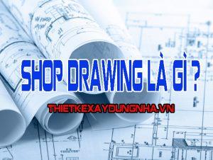 shop drawing là gì