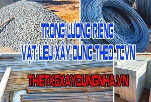 Trọng lượng riêng vật liệu xây dựng theo tcvn