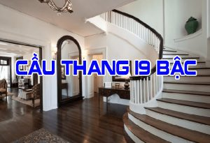 Cầu thang 19 bậc