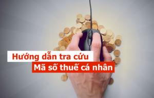 Tra cứu mã số thuế cá nhân như thế nào